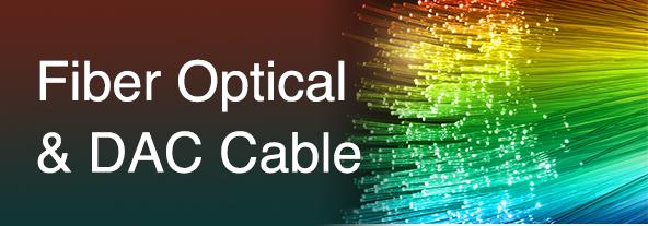 Fiber Optical & DAC Cable